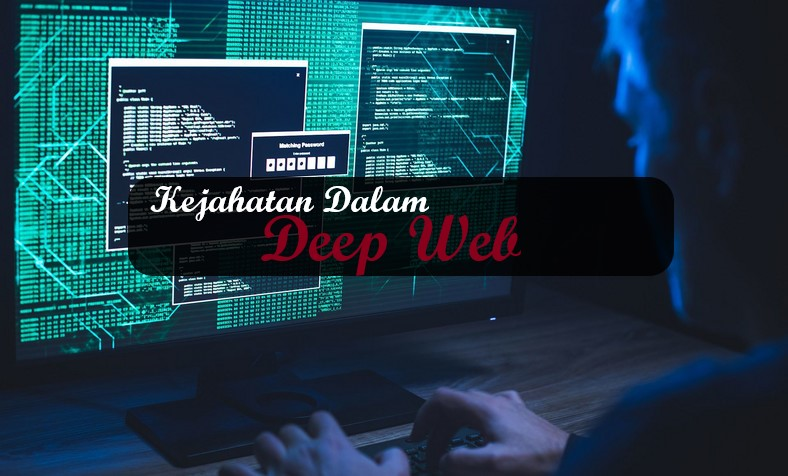 Kejahatan Dalam Deep Web