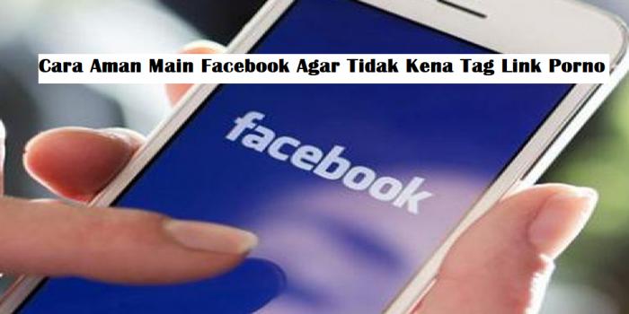 Cara Aman Main Facebook